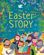The Easter Story by J.John