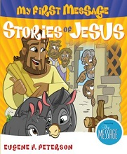 My First Message Stories of Jesus